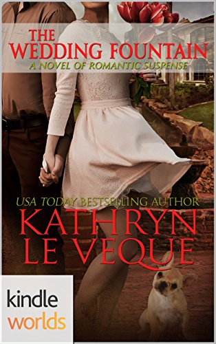 Four Weddings and a Fiasco: The Wedding Fountain (Kindle Worlds)